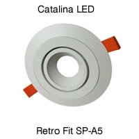 Catalina LED Retro Fit SP-A5